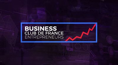 Business Club de France Entrepreneurs, émission du 24 avril 2021
