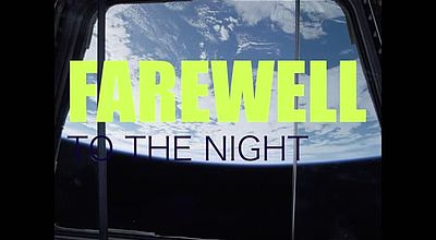 Documentaire : A farewell to the night